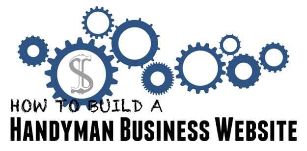 How to Build a Handyman Business Website